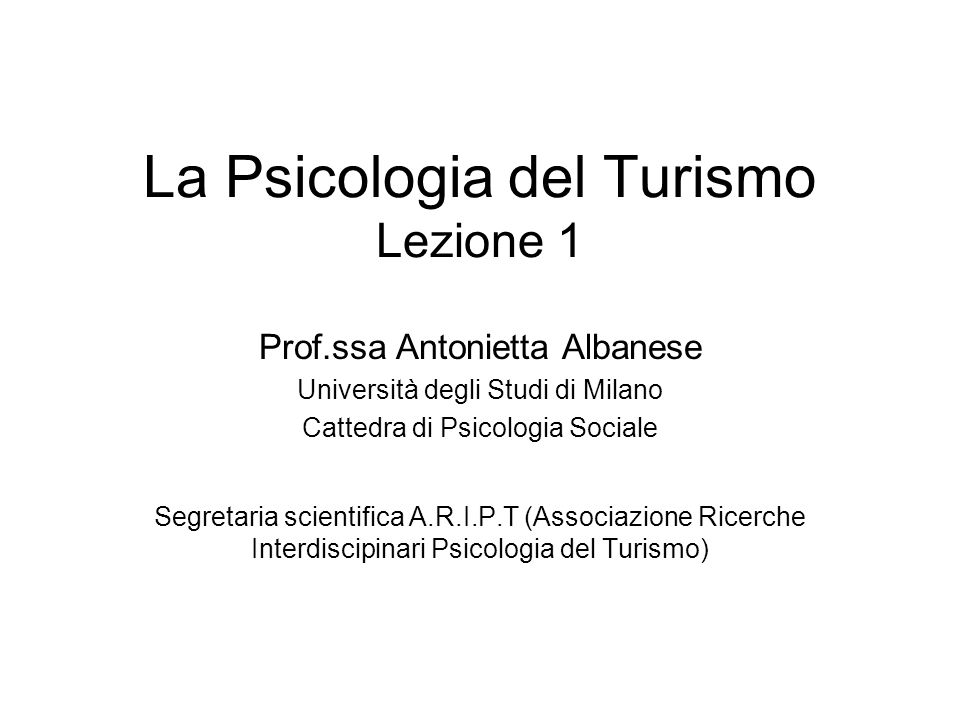 La Psicologia del Turismo Lezione 1