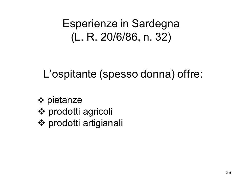 Esperienze in Sardegna (L. R. 20/6/86, n. 32)