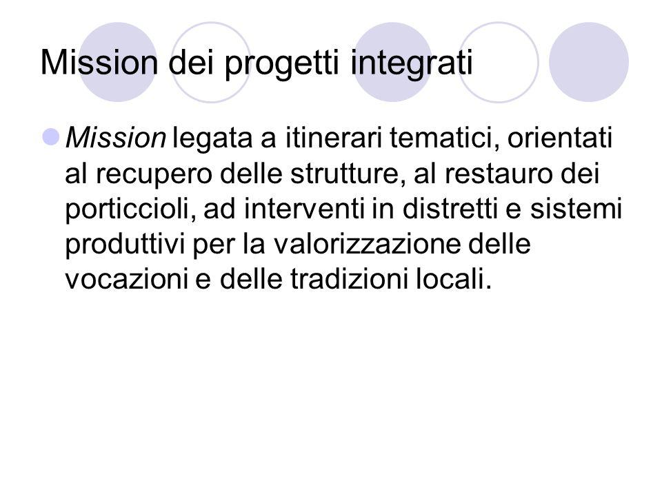 Mission dei progetti integrati