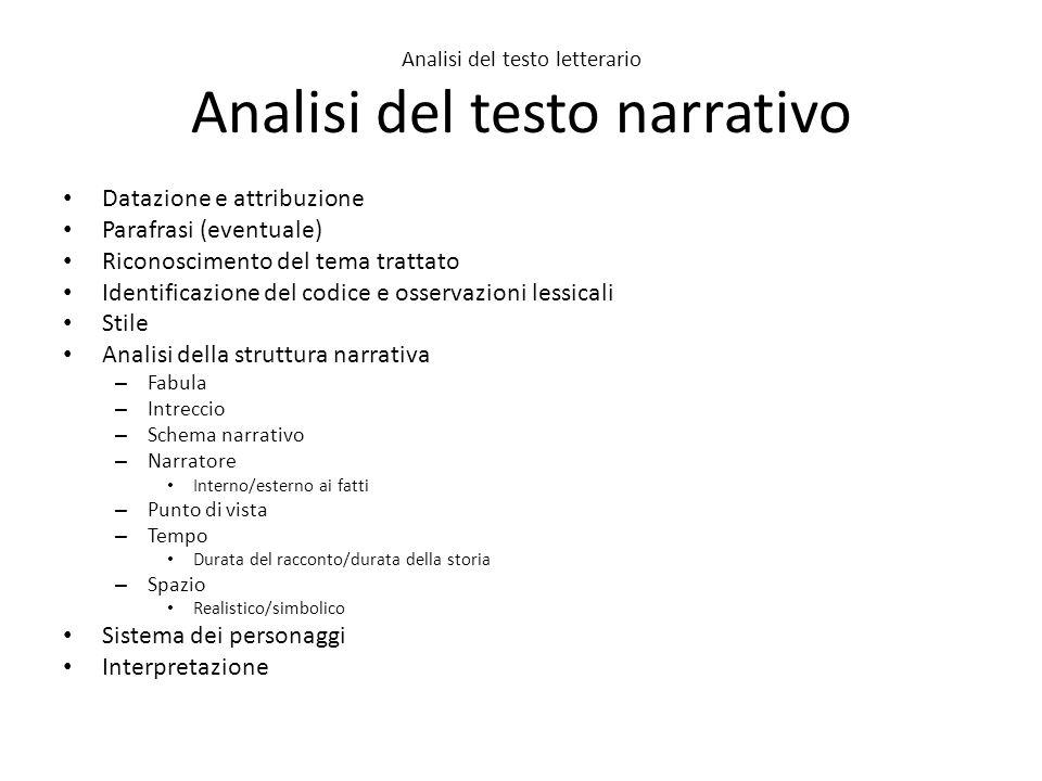 Analisi del testo letterario Analisi del testo narrativo