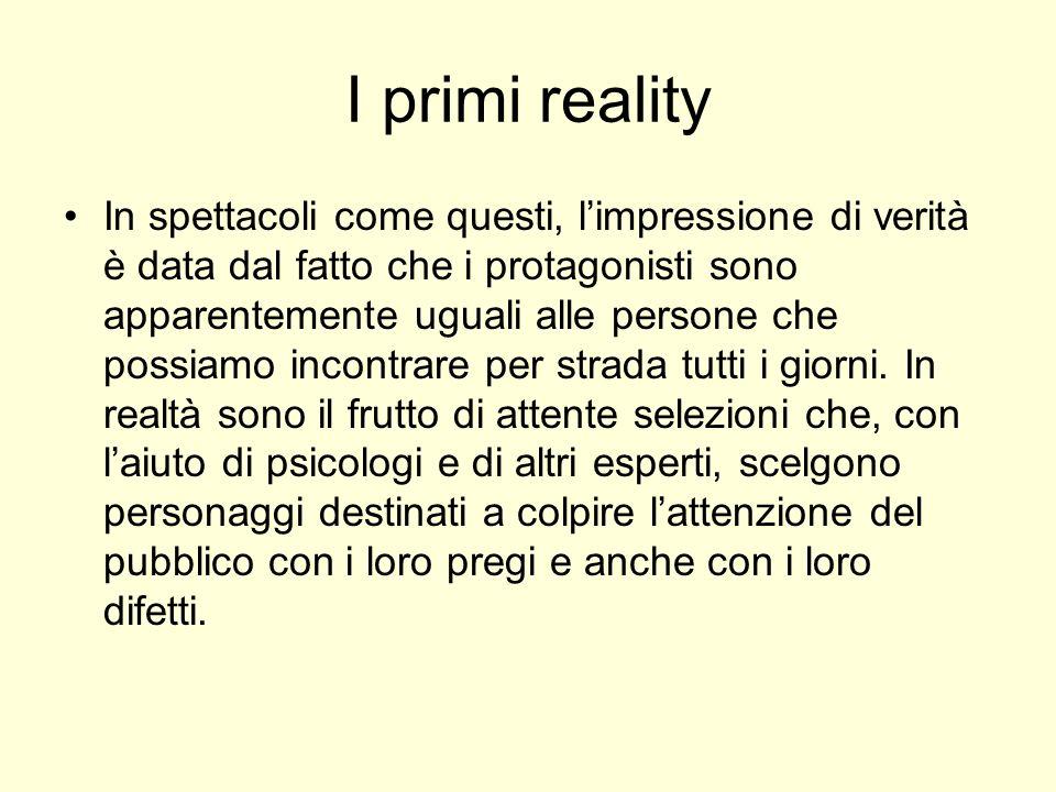 I primi reality