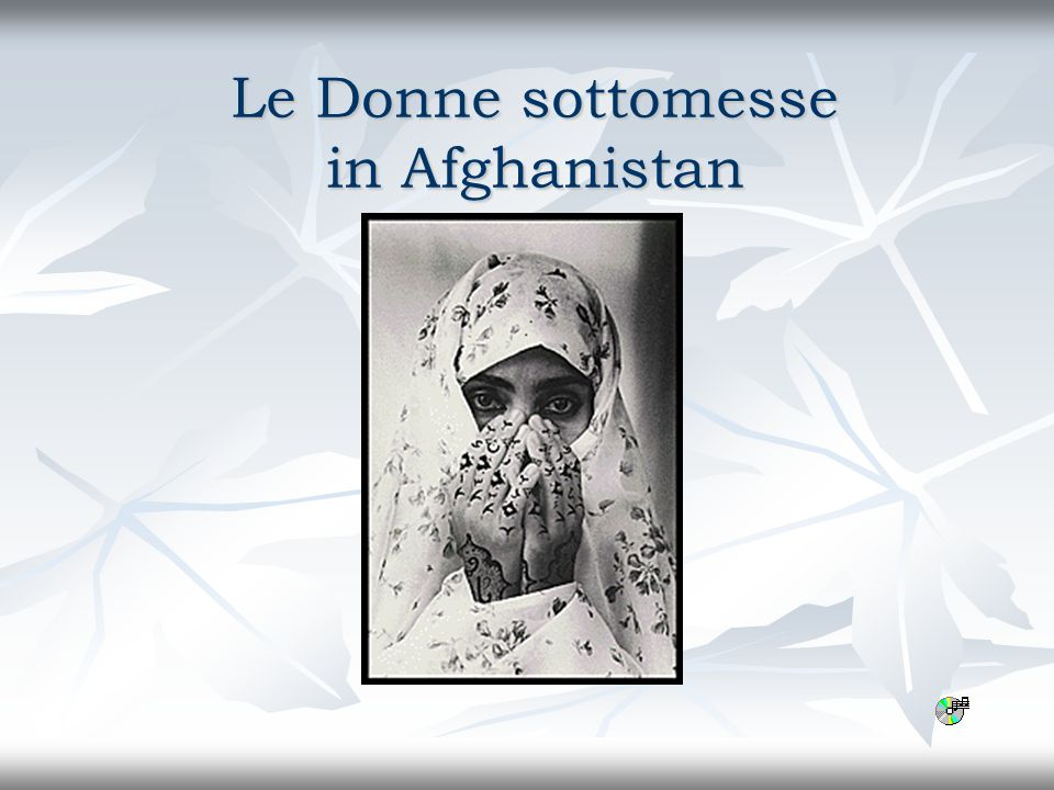 Le Donne sottomesse in Afghanistan