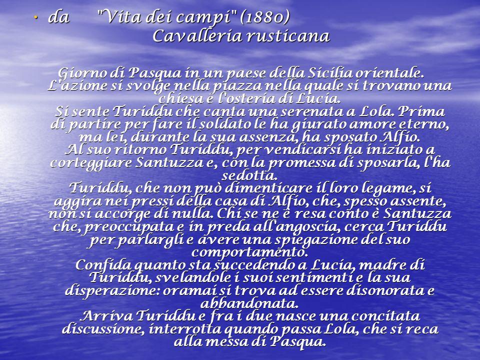 da Vita dei campi (1880) Cavalleria rusticana