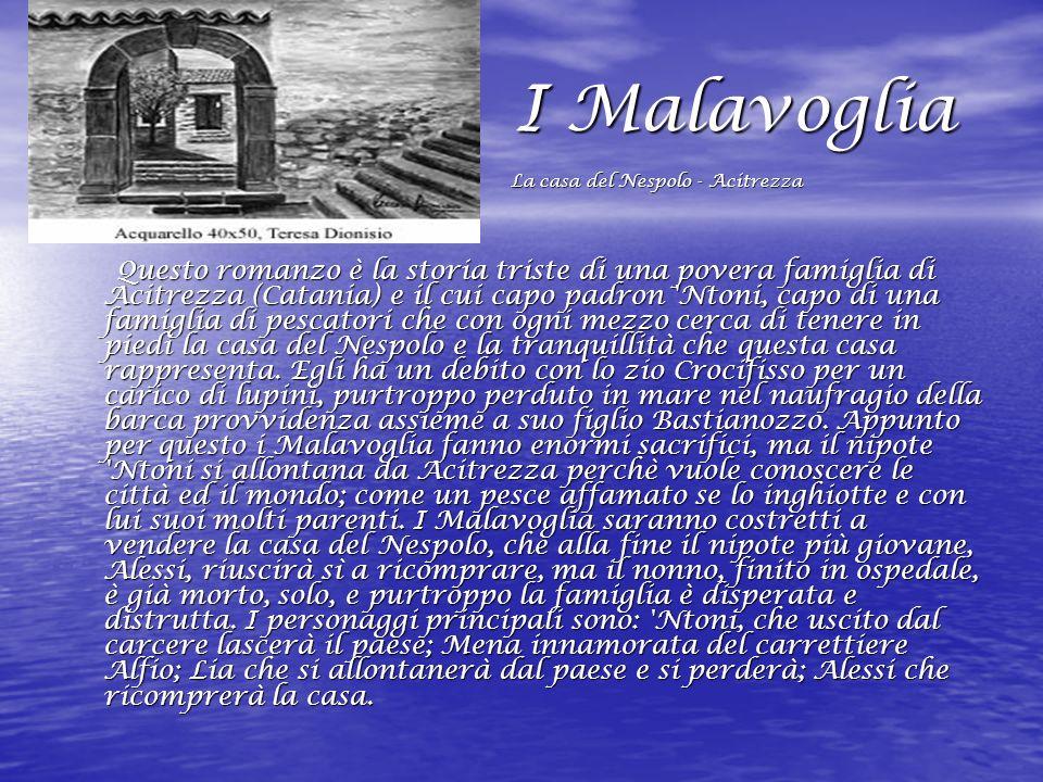 I Malavoglia La casa del Nespolo - Acitrezza.