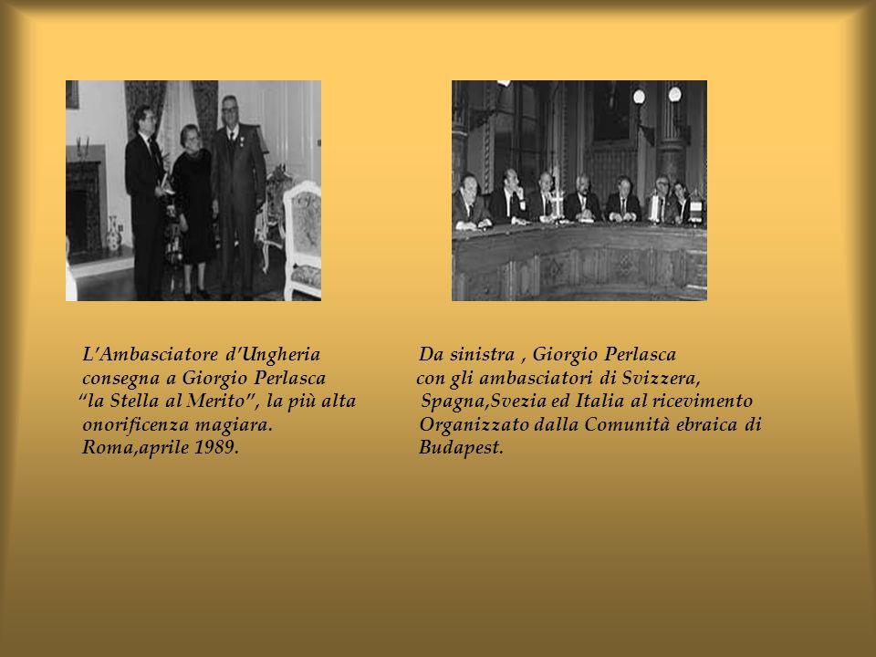 L'Ambasciatore d'Ungheria Da sinistra , Giorgio Perlasca