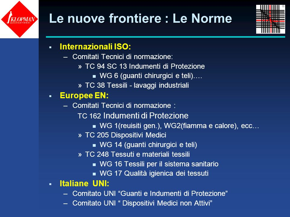 Le nuove frontiere : Le Norme