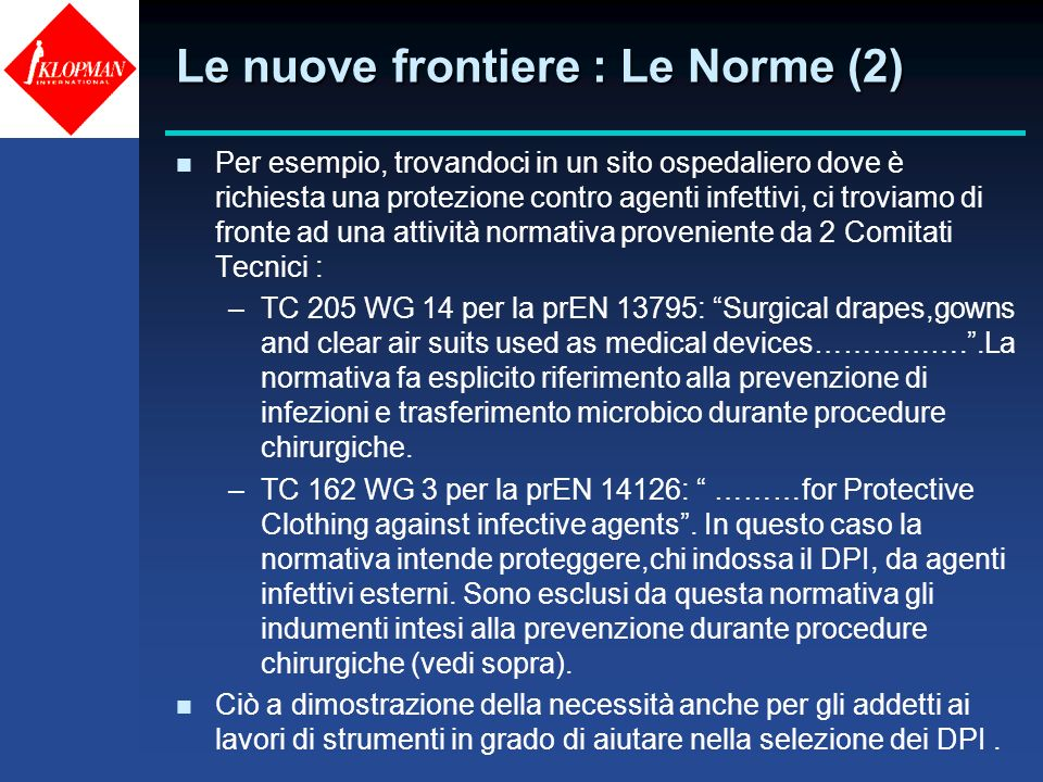 Le nuove frontiere : Le Norme (2)