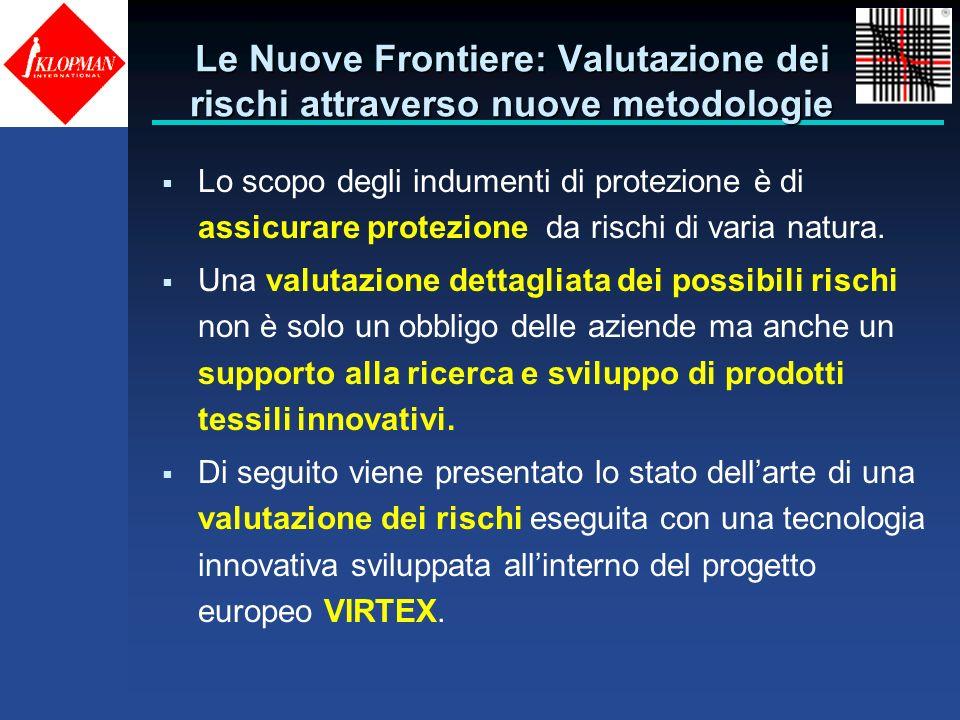 Le Nuove Frontiere: Valutazione dei rischi attraverso nuove metodologie