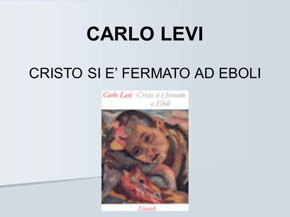 CARLO LEVI CRISTO SI E' FERMATO AD EBOLI