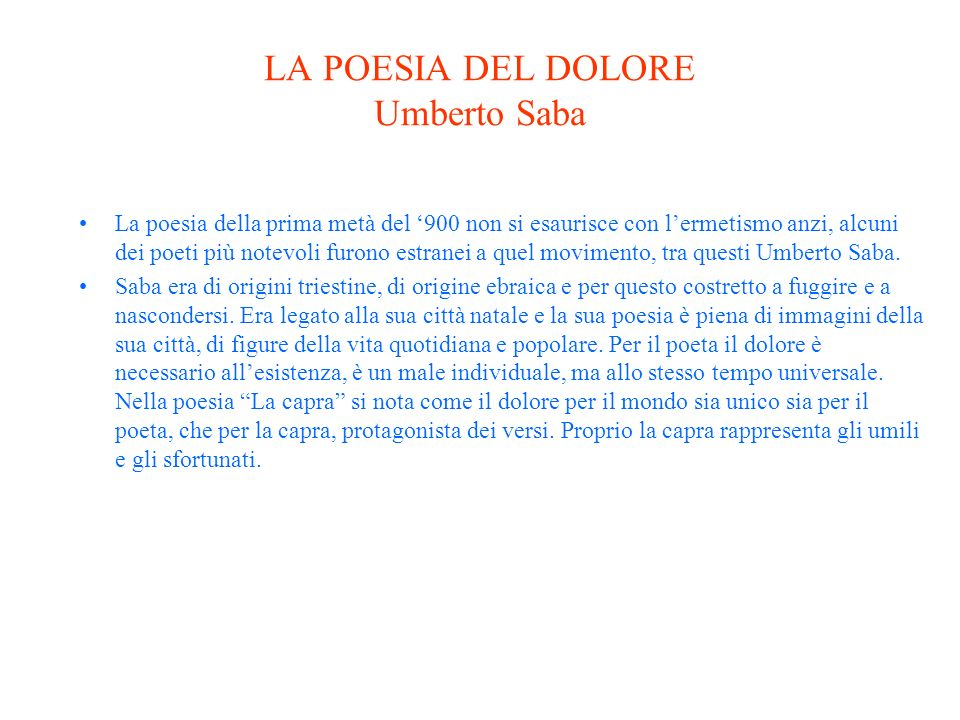 LA POESIA DEL DOLORE Umberto Saba