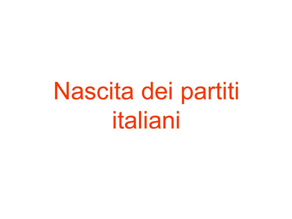 Nascita dei partiti italiani