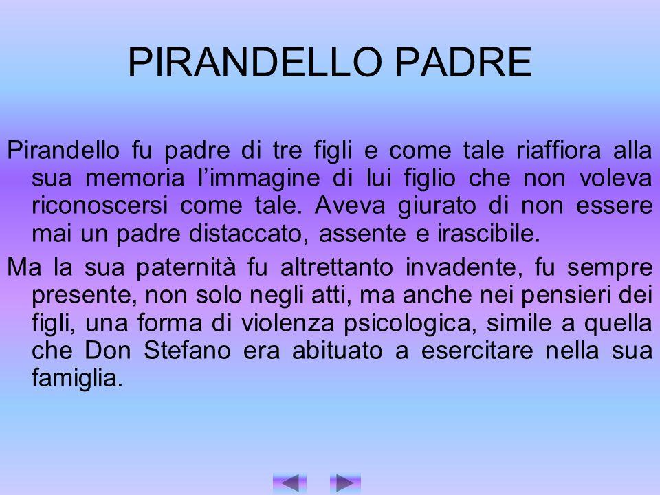 PIRANDELLO PADRE