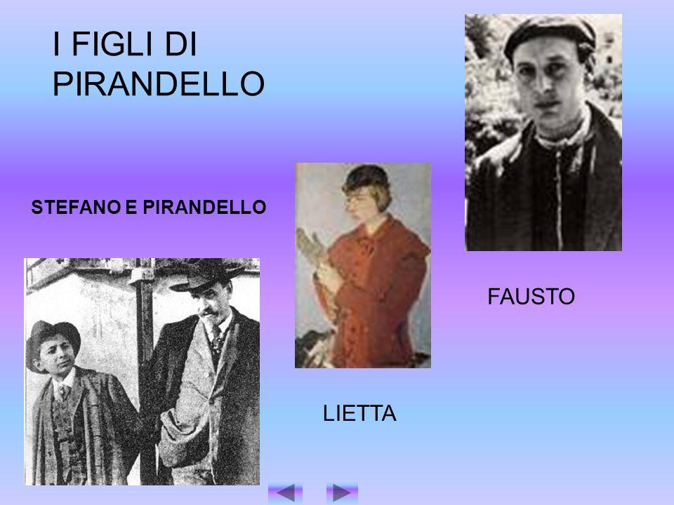 I FIGLI DI PIRANDELLO STEFANO E PIRANDELLO FAUSTO LIETTA