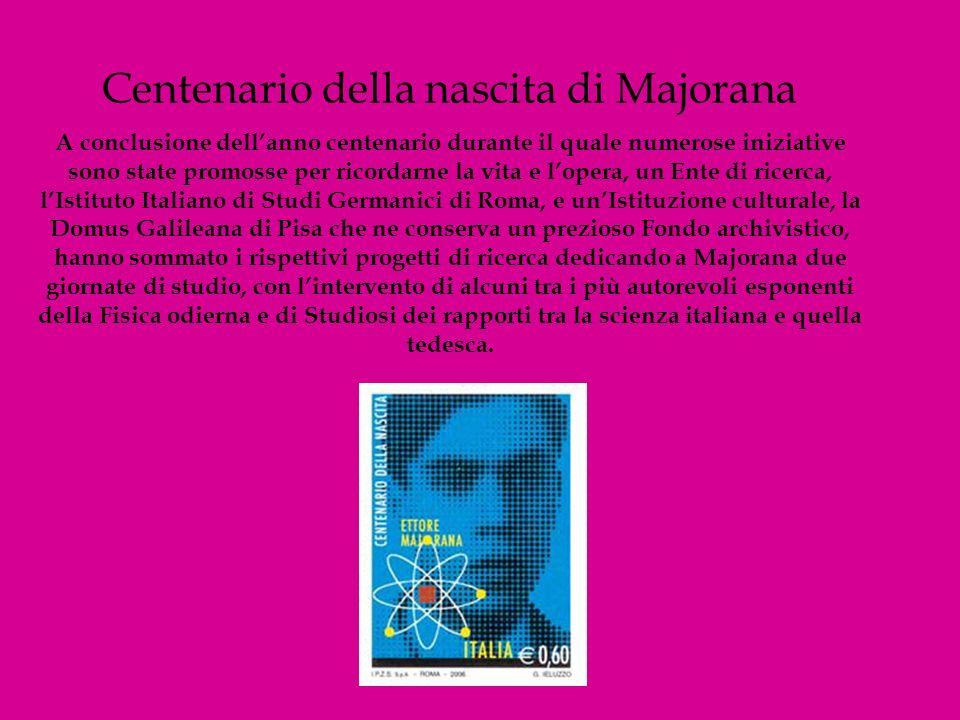 Centenario della nascita di Majorana