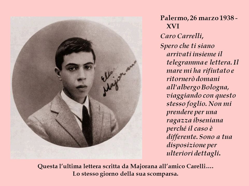 Palermo, 26 marzo 1938 - XVI Caro Carrelli,