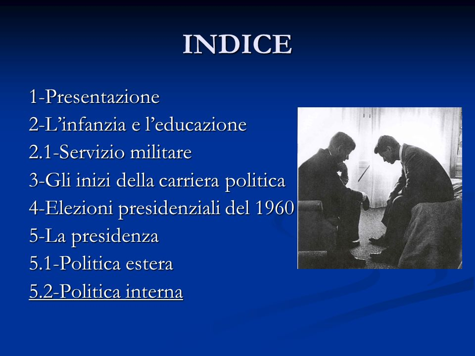 INDICE 1-Presentazione 2-L'infanzia e l'educazione