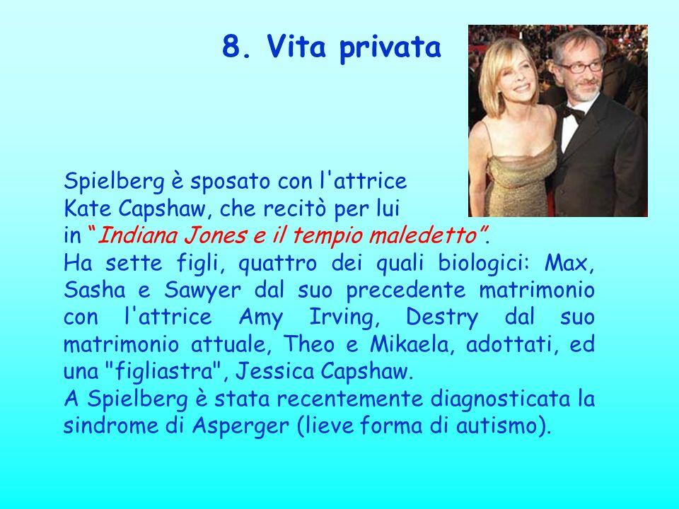 8. Vita privata Spielberg è sposato con l attrice