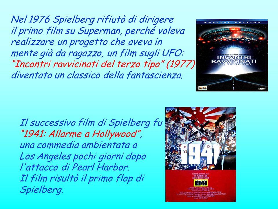 Nel 1976 Spielberg rifiutò di dirigere