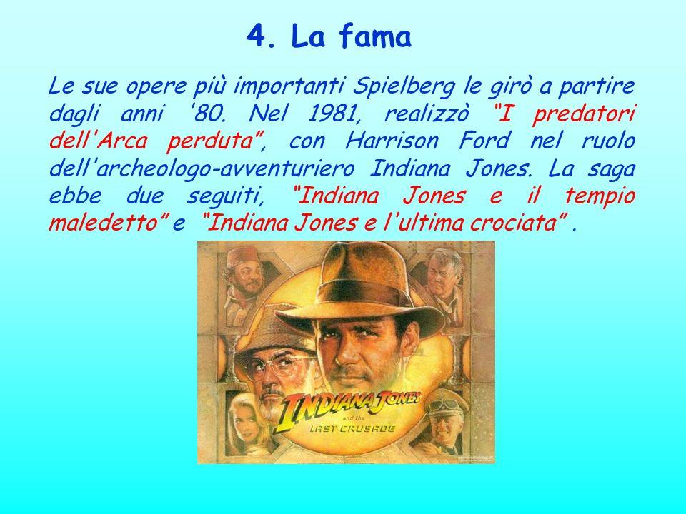 4. La fama