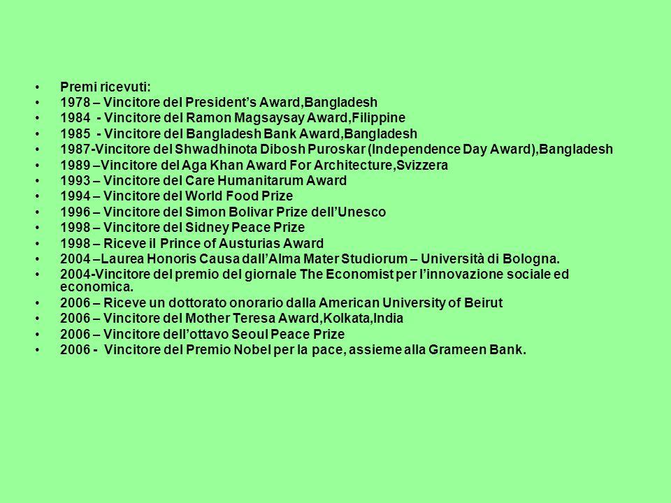 Premi ricevuti: 1978 – Vincitore del President's Award,Bangladesh. 1984 - Vincitore del Ramon Magsaysay Award,Filippine.