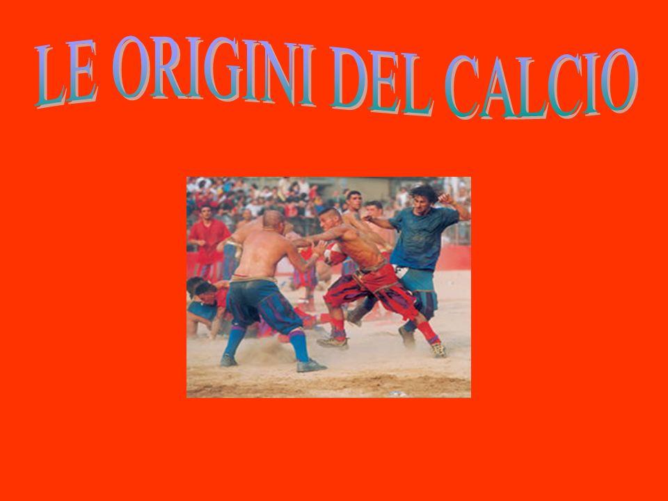 LE ORIGINI DEL CALCIO