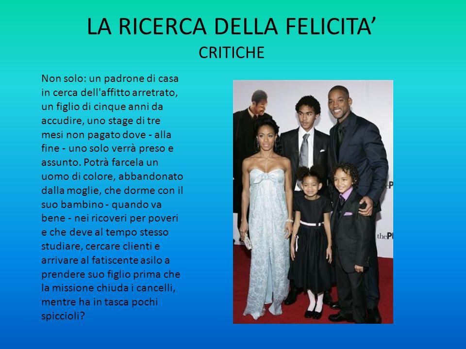 LA RICERCA DELLA FELICITA' CRITICHE