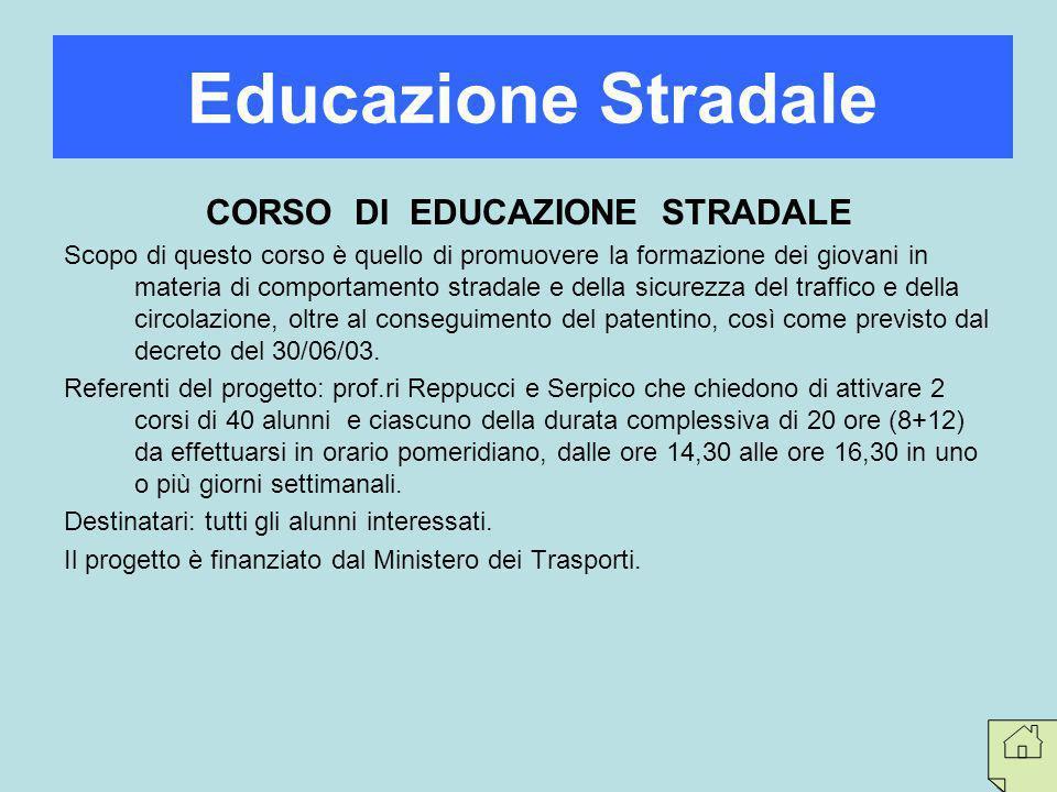 CORSO DI EDUCAZIONE STRADALE