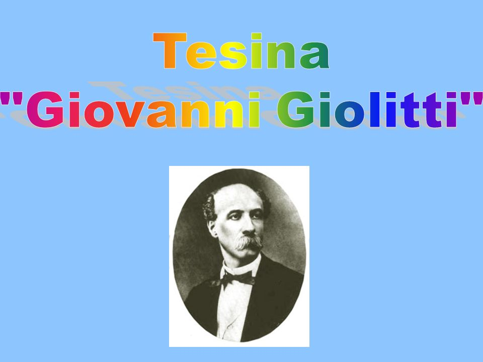 Tesina Giovanni Giolitti