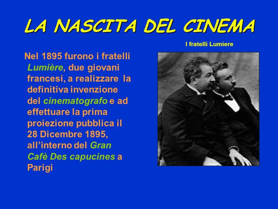 LA NASCITA DEL CINEMA I fratelli Lumiere.