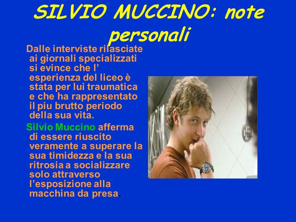 SILVIO MUCCINO: note personali