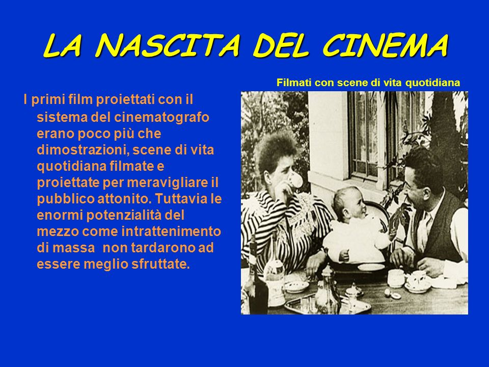 LA NASCITA DEL CINEMA Filmati con scene di vita quotidiana.