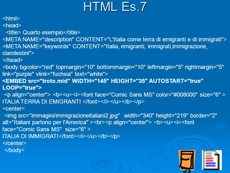 HTML Es.7 <html> <head>