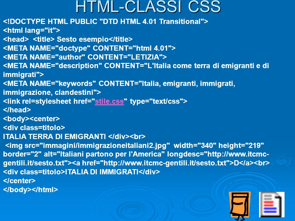 HTML-CLASSI CSS<!DOCTYPE HTML PUBLIC DTD HTML 4.01 Transitional > <html lang= it > <head> <title> Sesto esempio</title>