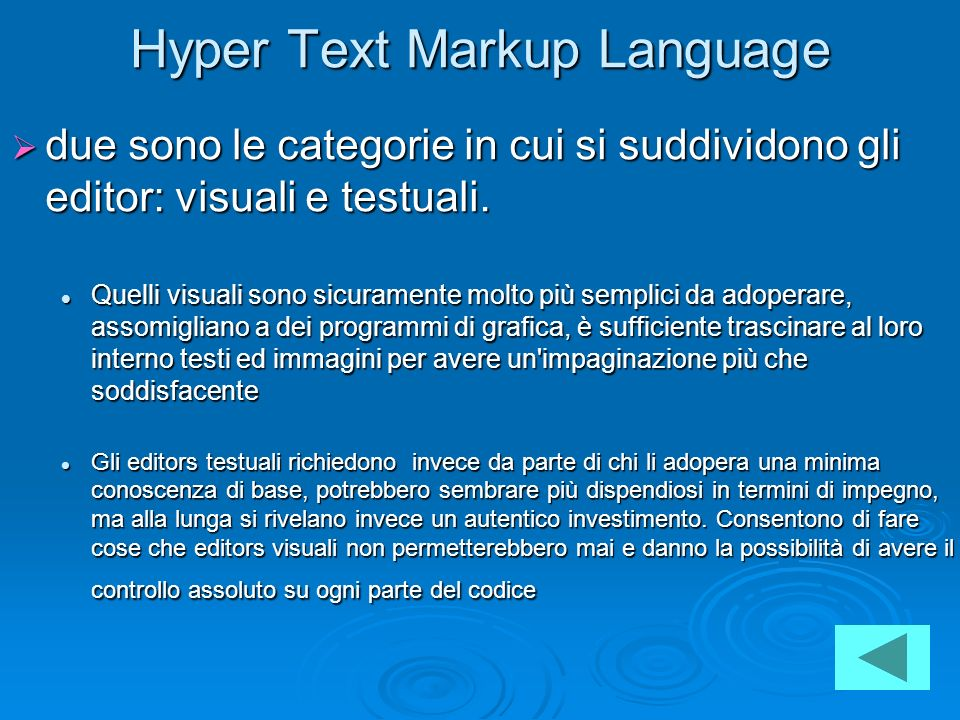 Hyper Text Markup Language