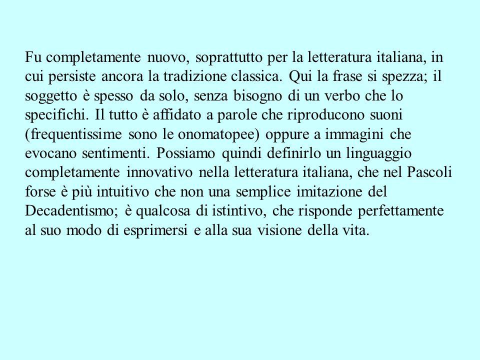 Fu completamente nuovo, soprattutto per la letteratura italiana, in cui persiste ancora la tradizione classica.