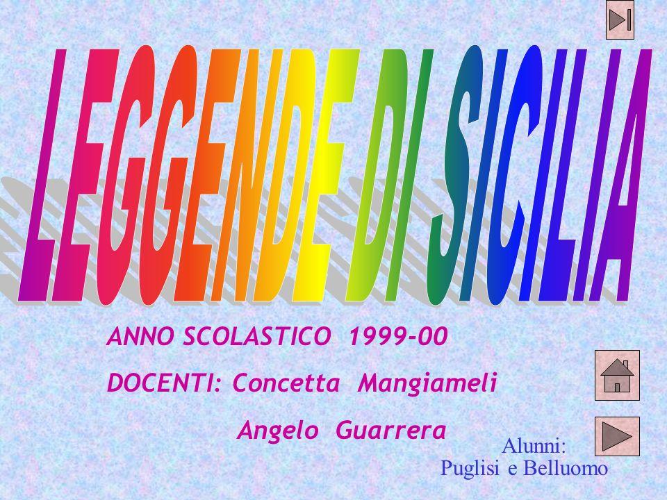 LEGGENDE DI SICILIA ANNO SCOLASTICO 1999-00