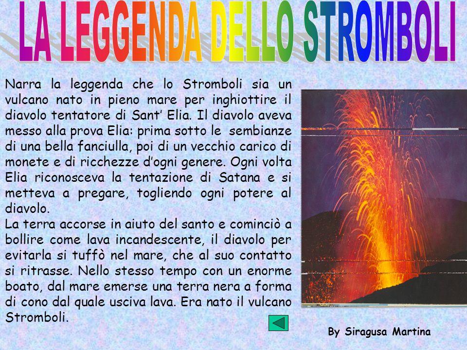 LA LEGGENDA DELLO STROMBOLI