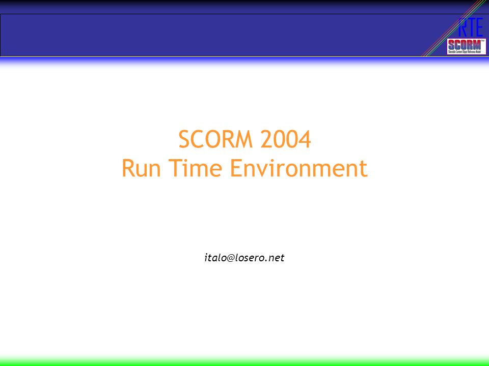 SCORM 2004 Run Time Environment