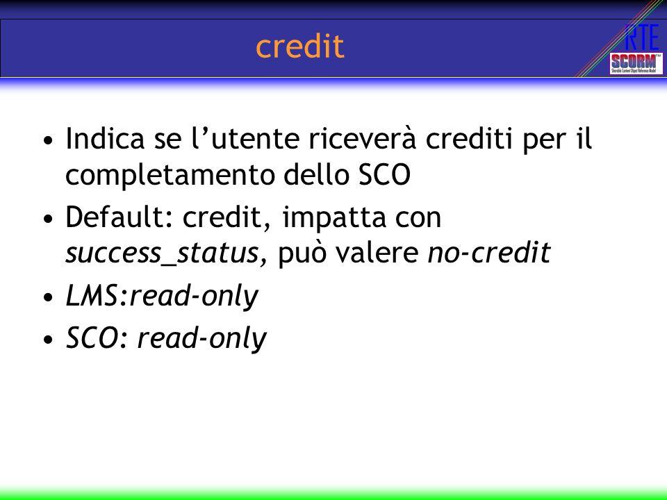 credit Indica se l'utente riceverà crediti per il completamento dello SCO. Default: credit, impatta con success_status, può valere no-credit.