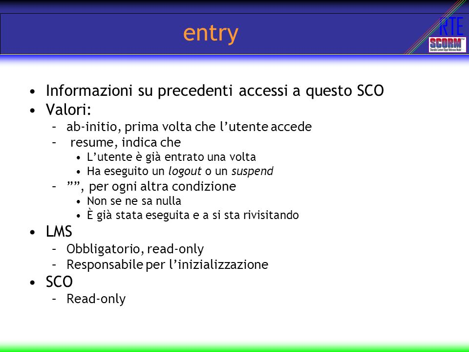entry Informazioni su precedenti accessi a questo SCO Valori: LMS SCO