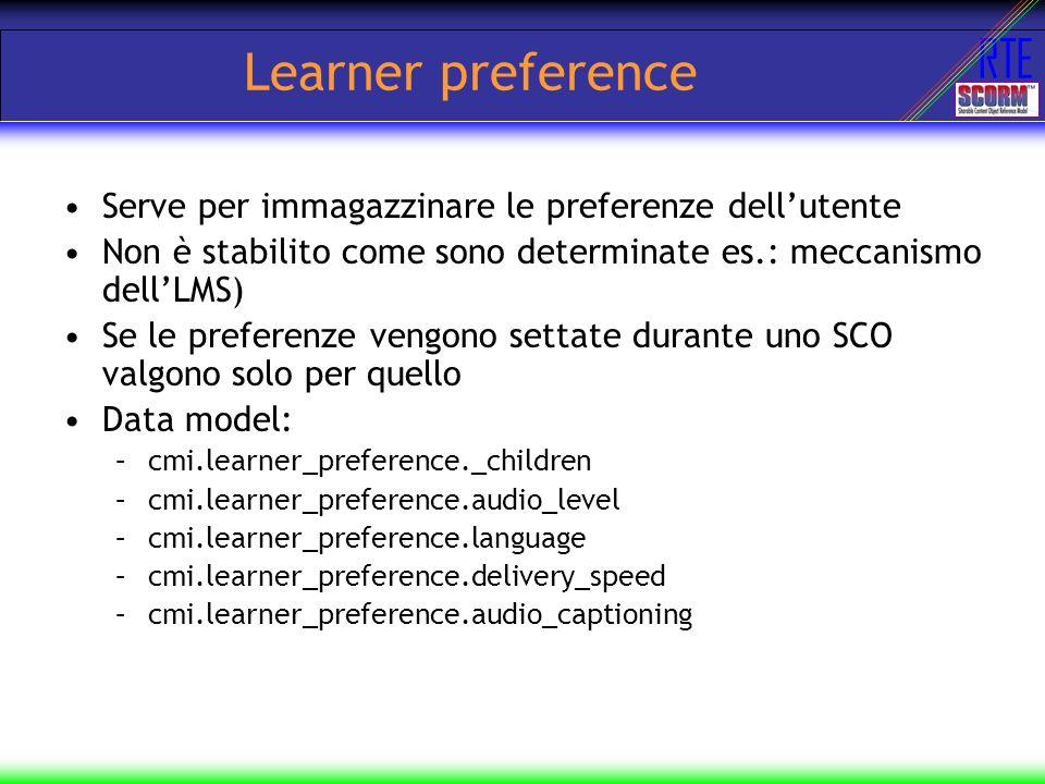 Learner preference Serve per immagazzinare le preferenze dell'utente