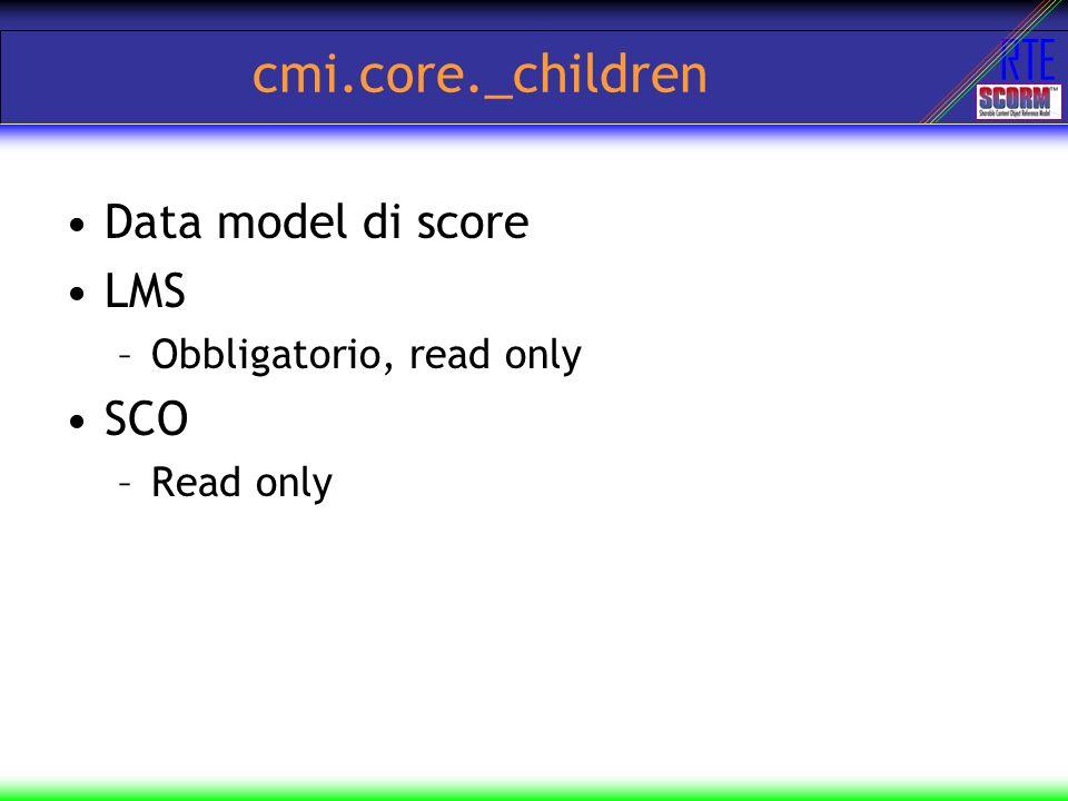 cmi.core._children Data model di score LMS SCO Obbligatorio, read only