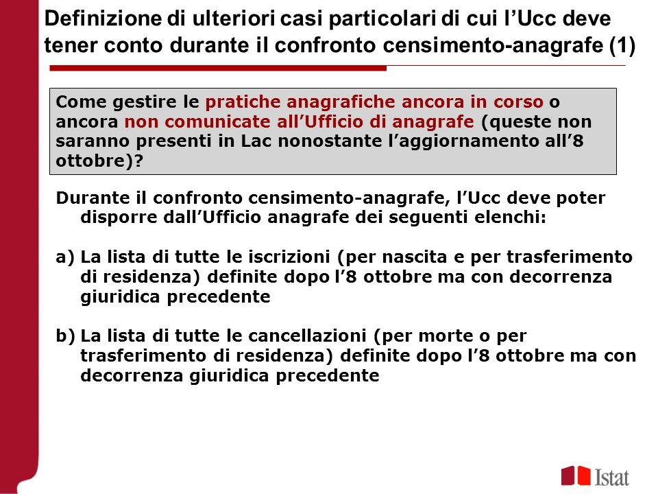 Definizione di ulteriori casi particolari di cui l'Ucc deve tener conto durante il confronto censimento-anagrafe (1)