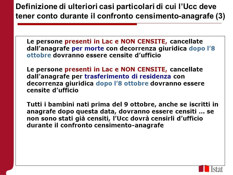 Definizione di ulteriori casi particolari di cui l'Ucc deve tener conto durante il confronto censimento-anagrafe (3)