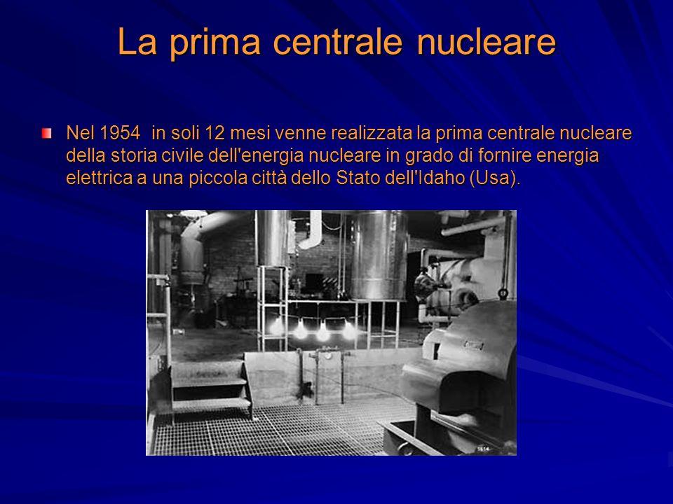 La prima centrale nucleare