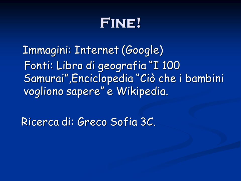Fine! Immagini: Internet (Google)