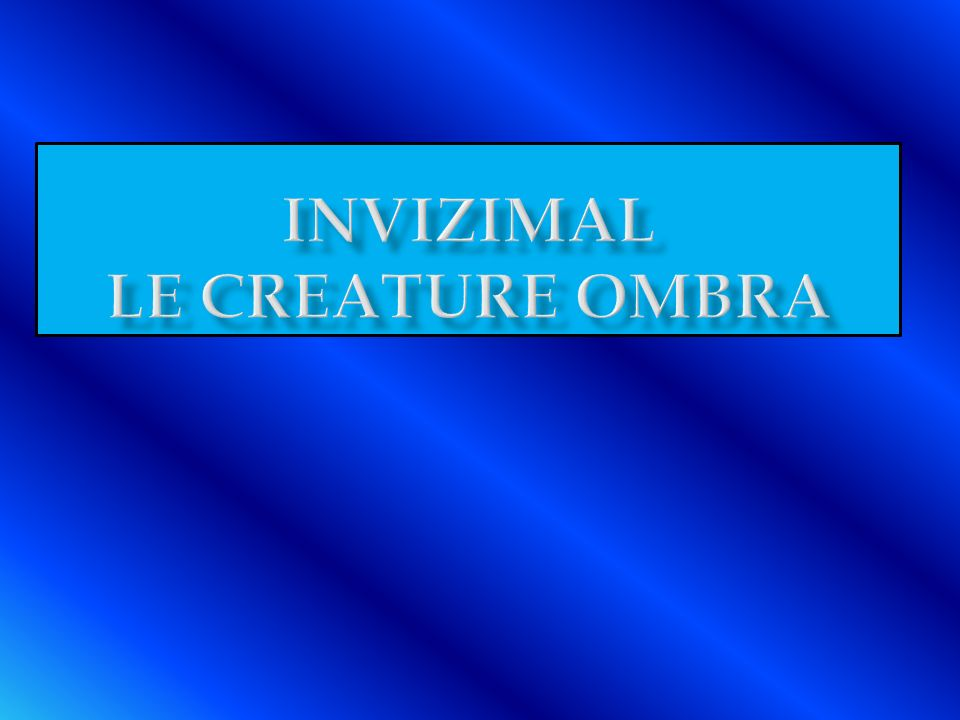 Invizimal Le creature ombra