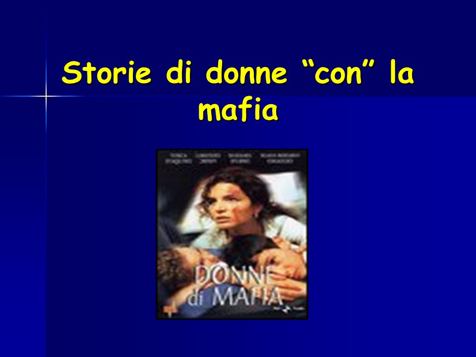 Storie di donne con la mafia