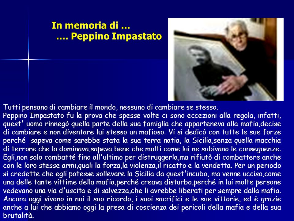 In memoria di ... .... Peppino Impastato