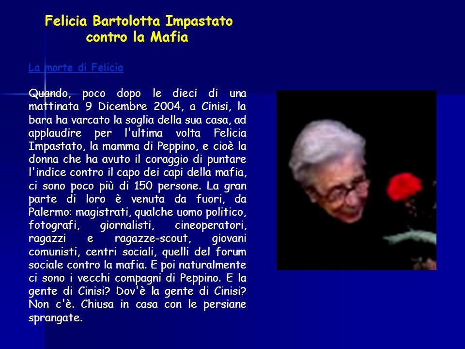 Felicia Bartolotta Impastato contro la Mafia